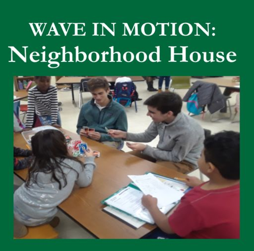 Wave in Motion: Neighborhood House