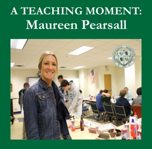 A Teaching Moment: Maureen Pearsall
