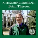 A Teaching Moment: Brian Theroux